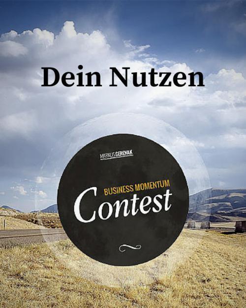 Business Momentum Contest - Dein Nutzen